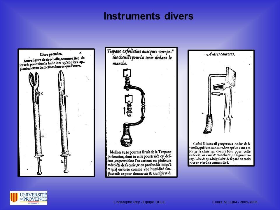 Instruments divers Christophe Rey - Equipe DELICCours SCLQ04 - 2005-2006