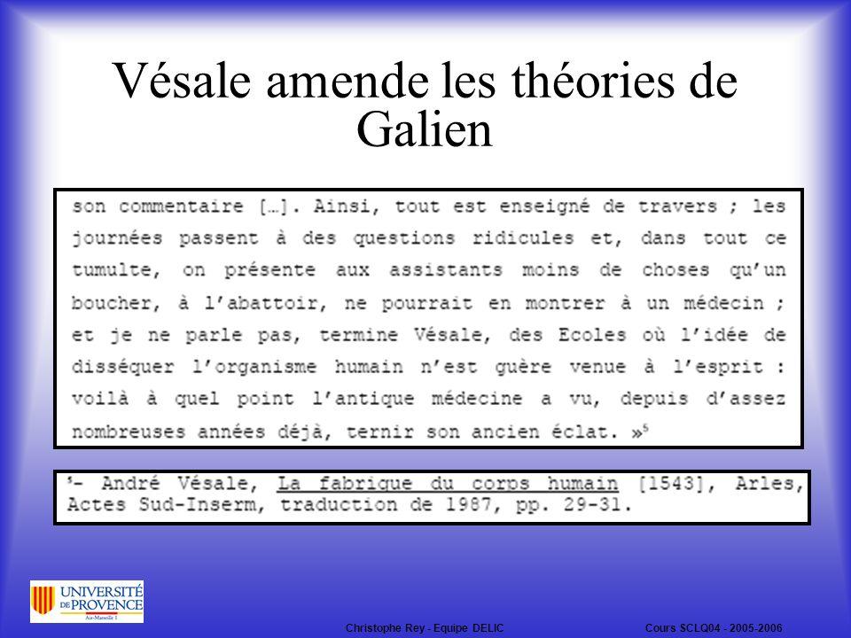 Vésale amende les théories de Galien Christophe Rey - Equipe DELICCours SCLQ04 - 2005-2006