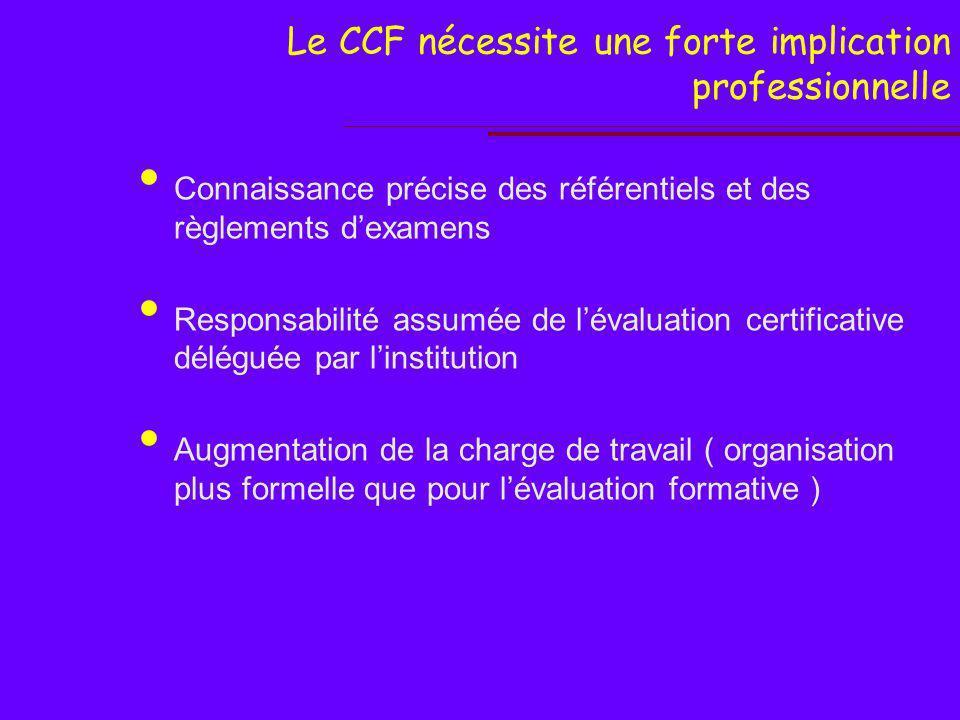 L encadrement du CCF…