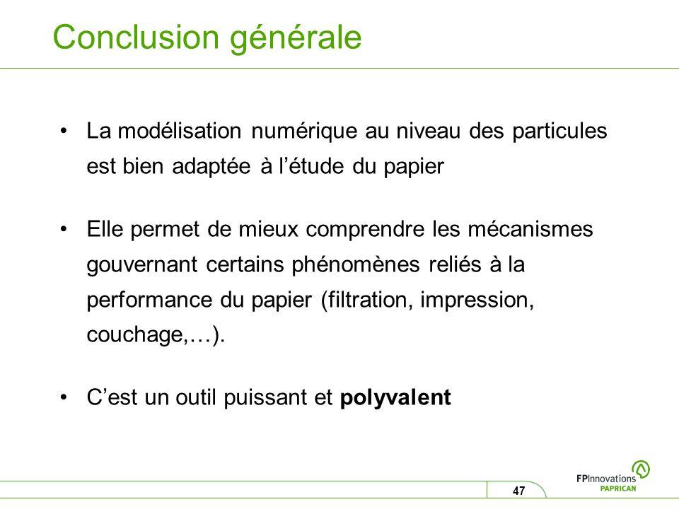 47 La modélisation numérique au niveau des particules est bien adaptée à létude du papier Elle permet de mieux comprendre les mécanismes gouvernant ce