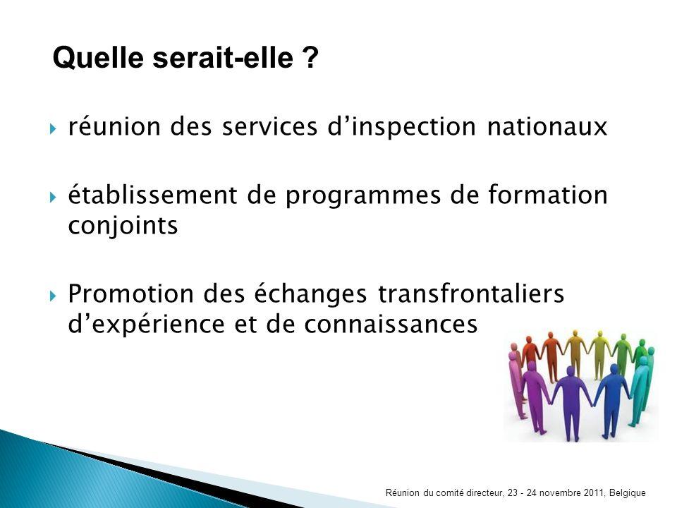 réunion des services dinspection nationaux établissement de programmes de formation conjoints Promotion des échanges transfrontaliers dexpérience et d