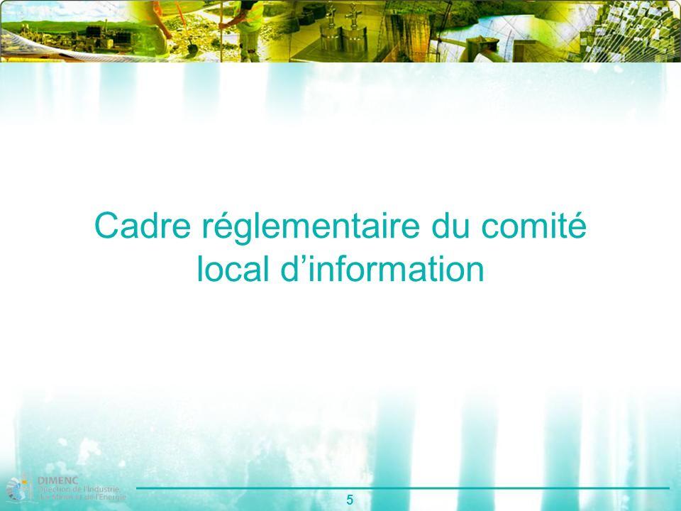 5 Cadre réglementaire du comité local dinformation