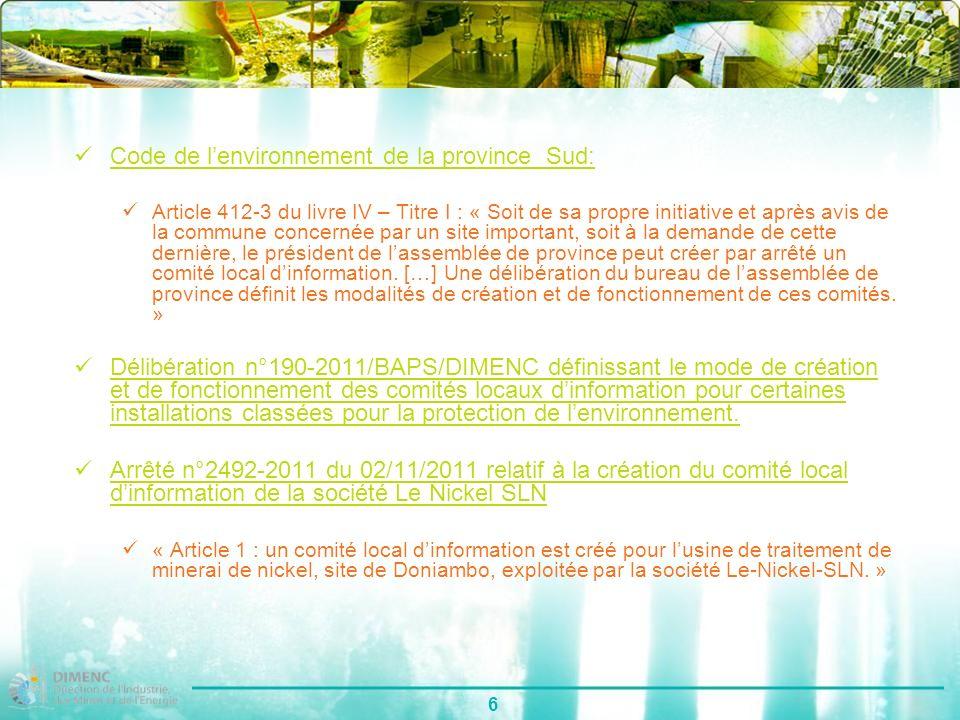 6 Code de lenvironnement de la province Sud: Article 412-3 du livre IV – Titre I : « Soit de sa propre initiative et après avis de la commune concerné