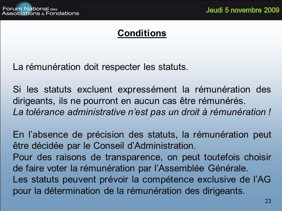 23 Conditions La rémunération doit respecter les statuts.
