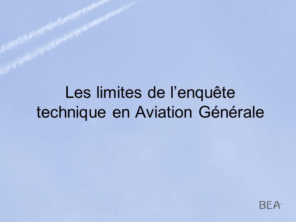 Les limites de lenquête technique en Aviation Générale