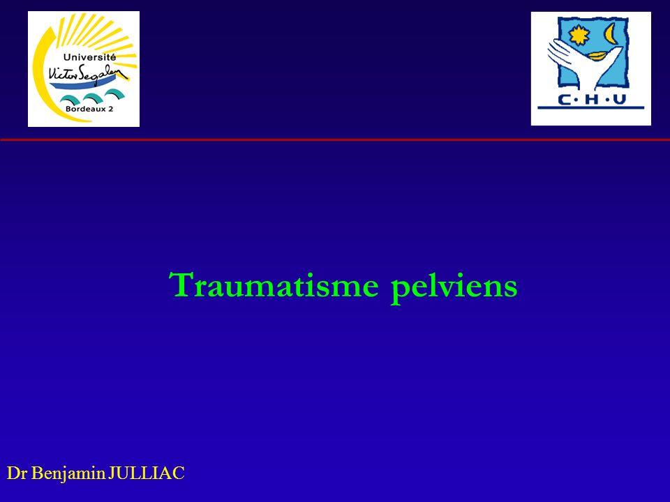 Dr Benjamin JULLIAC Traumatisme pelviens