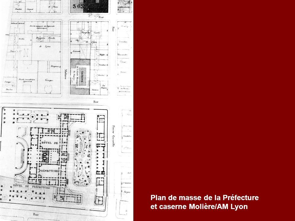Plan de masse de la Préfecture et caserne Molière/AM Lyon