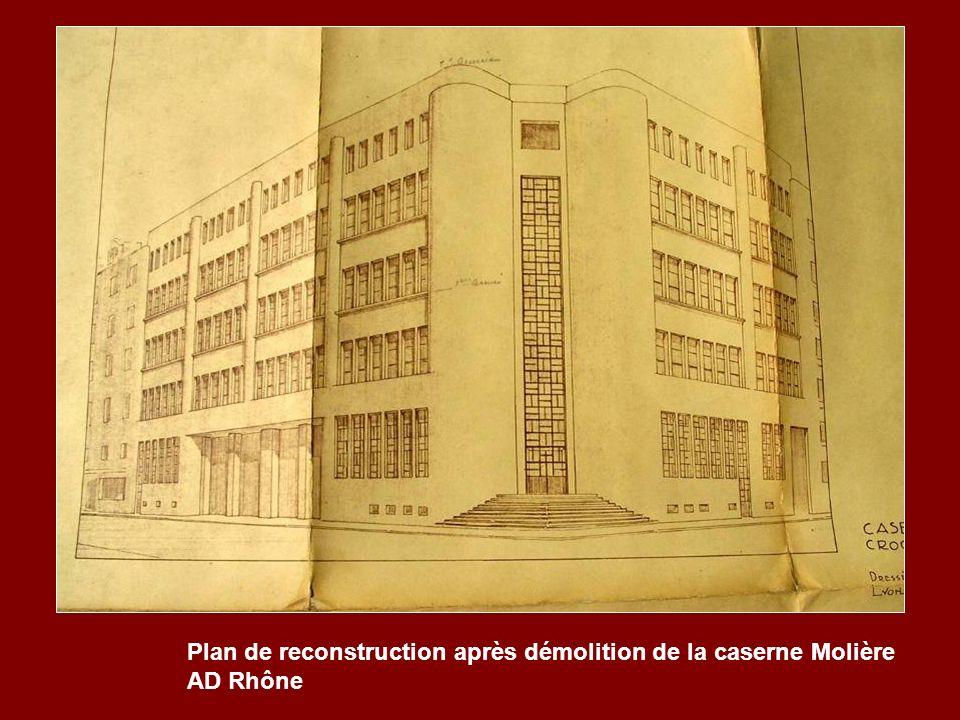 Plan de reconstruction après démolition de la caserne Molière AD Rhône