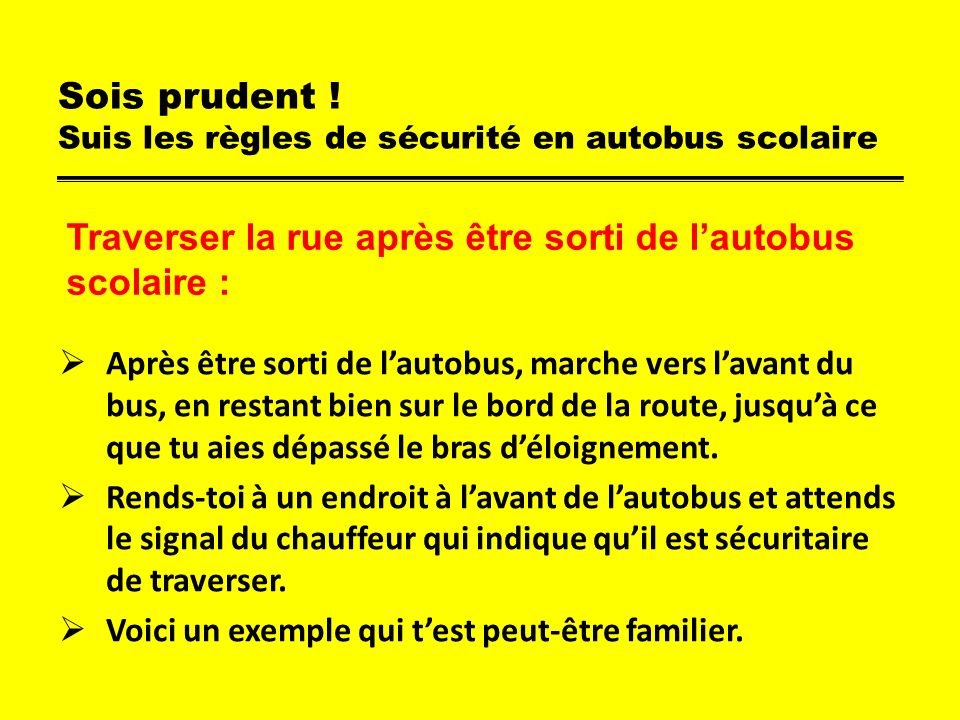 Sois prudent .