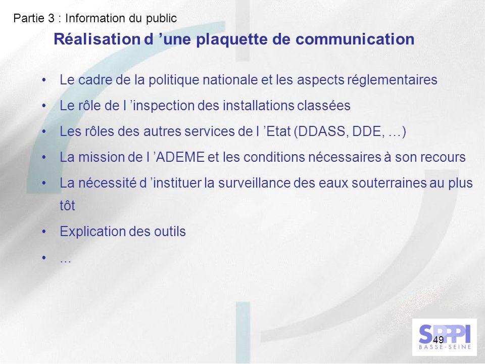 49 Réalisation d une plaquette de communication Le cadre de la politique nationale et les aspects réglementaires Le rôle de l inspection des installat