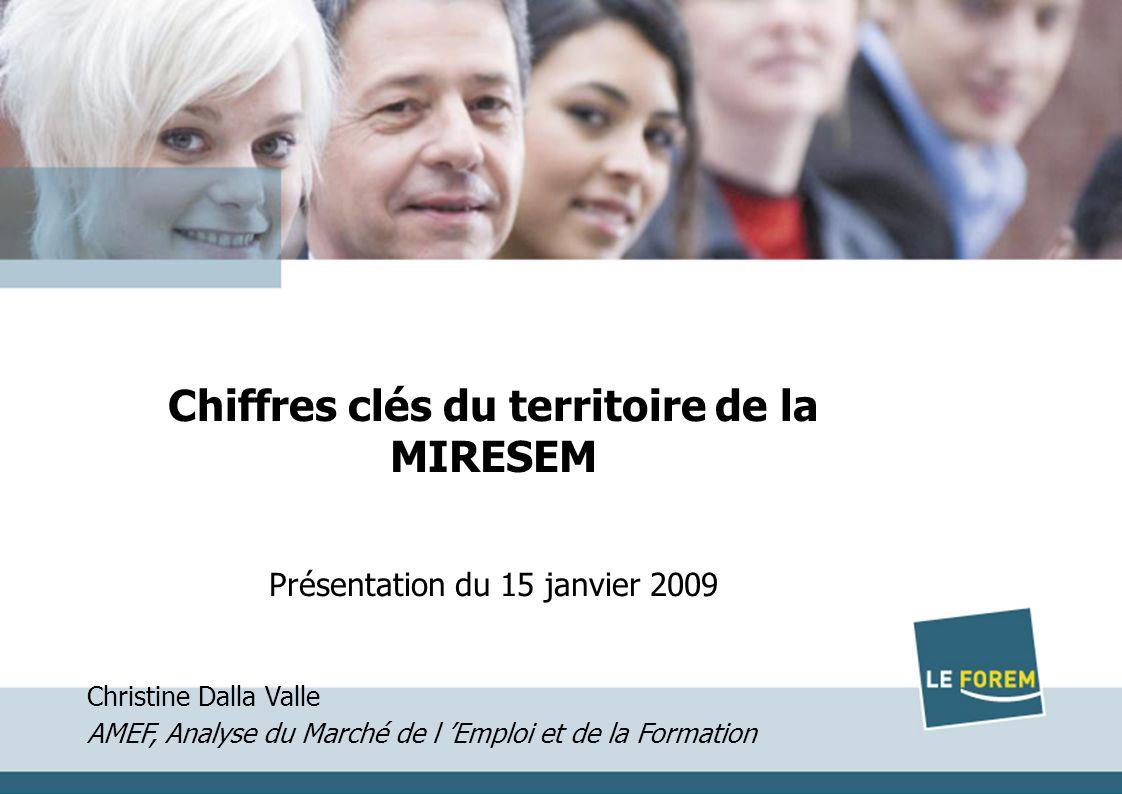 1 Titre Date Chiffres clés du territoire de la MIRESEM Présentation du 15 janvier 2009 Christine Dalla Valle AMEF, Analyse du Marché de l Emploi et de la Formation
