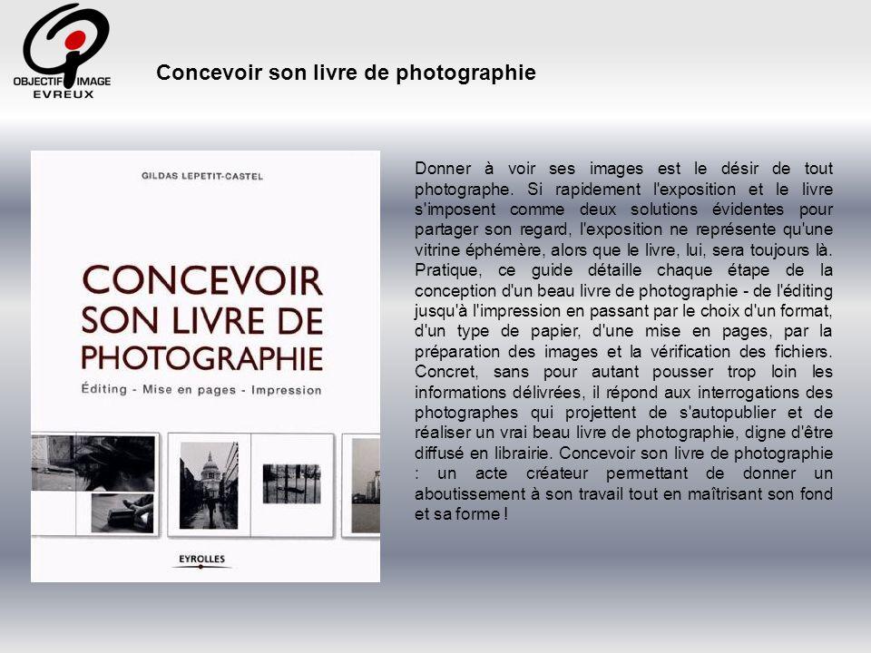 Olivier Barré – www.barre-olivier.com – http://barre-olivier.com Au même titre qu une exposition, un livre est un formidable aboutissement pour un photographe.