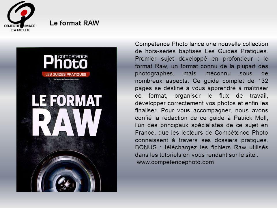 Négatif des temps numériques, le format RAW contient lintégralité des informations enregistrées par le capteur de votre appareil photo, contrairement à la plupart des autres formats dimage.
