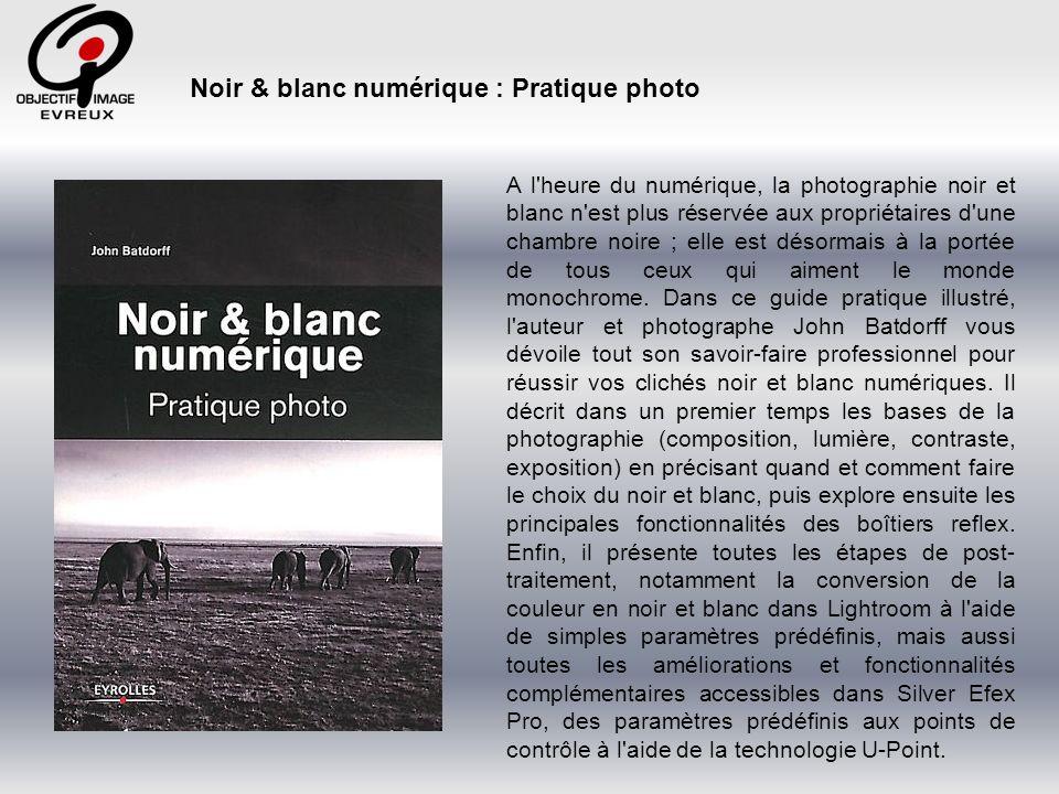 Longtemps « le noir et blanc » a été considéré comme le domaine privilégié de la photographie argentique.