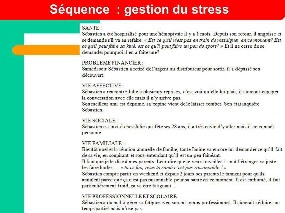 Séquence : gestion du stress