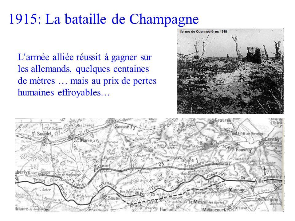 Larmée alliée réussit à gagner sur les allemands, quelques centaines de mètres … mais au prix de pertes humaines effroyables… 1915: La bataille de Cha