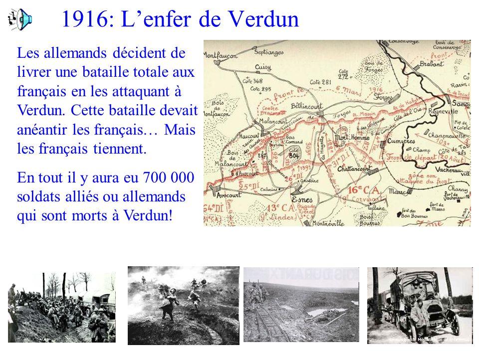 Les allemands décident de livrer une bataille totale aux français en les attaquant à Verdun. Cette bataille devait anéantir les français… Mais les fra