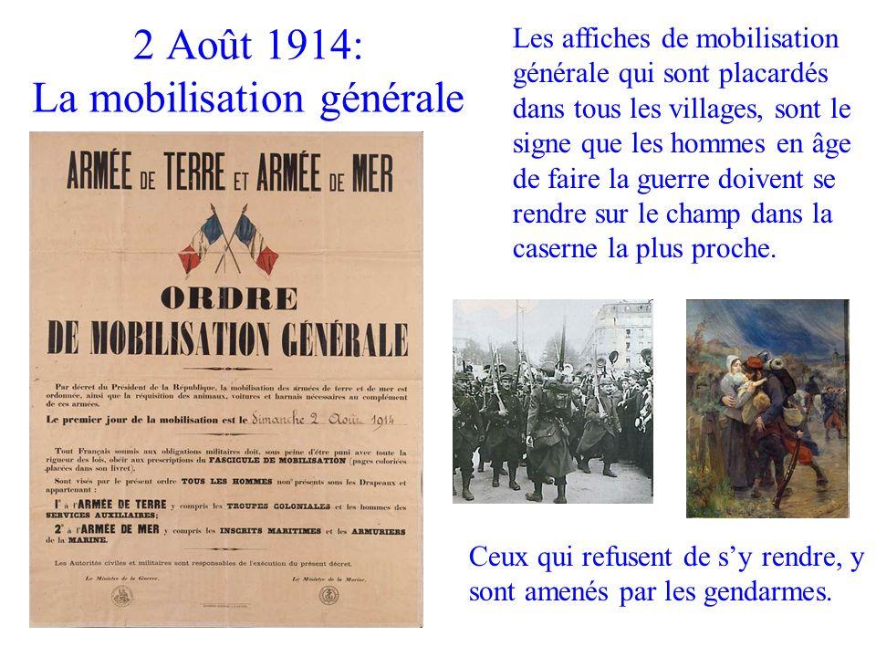 Les affiches de mobilisation générale qui sont placardés dans tous les villages, sont le signe que les hommes en âge de faire la guerre doivent se ren