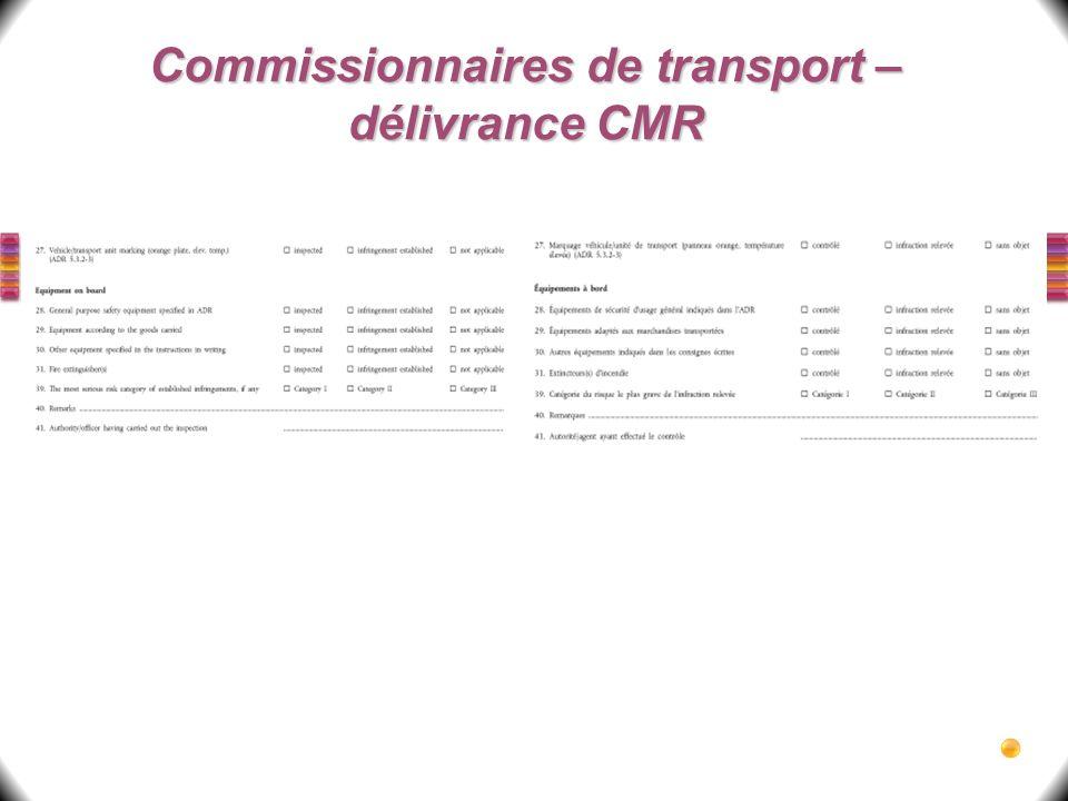 Commissionnaires de transport – délivrance CMR