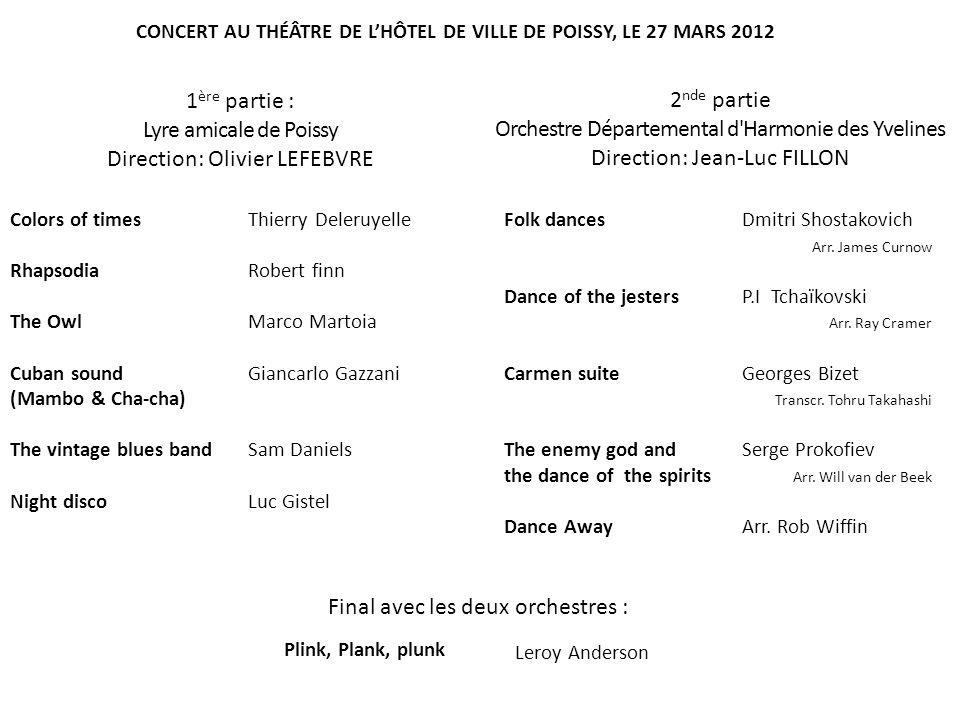 L Orchestre Départemental d Harmonie des Yvelines, créé en 1980 par Guy MEISSONIER, est dirigé depuis 1989 par Jean-Luc FILLON.