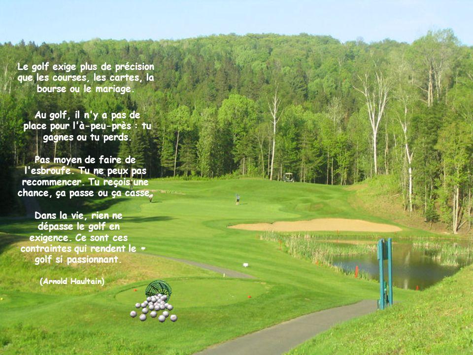 Le golf cest comme une histoire damour.