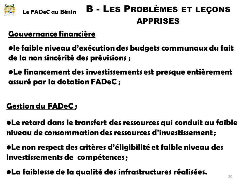 Gouvernance financière le faible niveau dexécution des budgets communaux du fait de la non sincérité des prévisions ; Le financement des investissemen