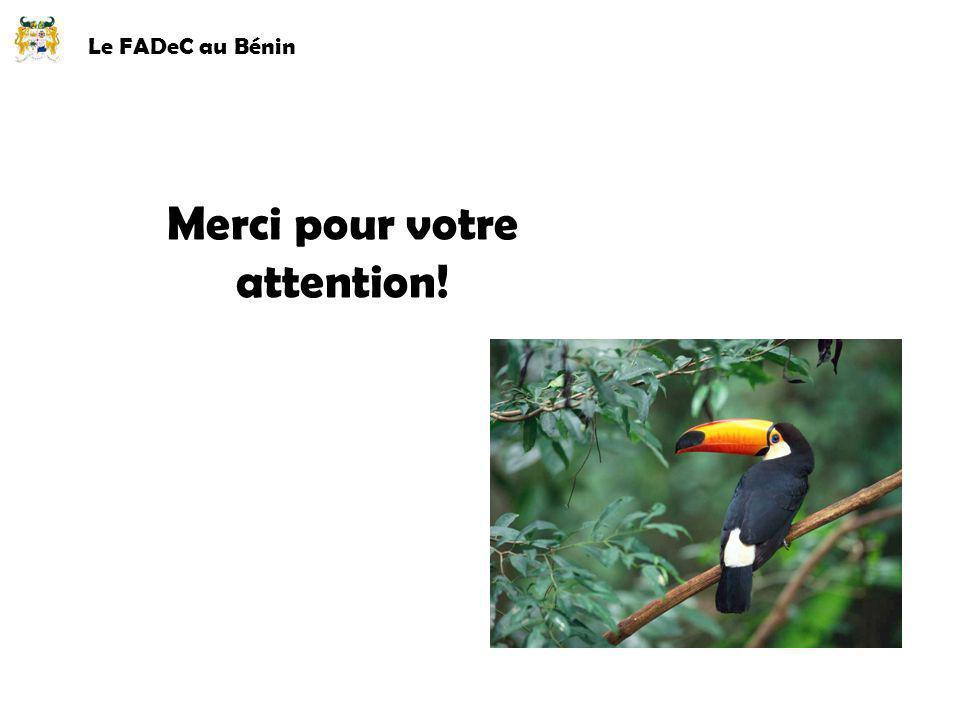 Le FADeC au Bénin Merci pour votre attention!