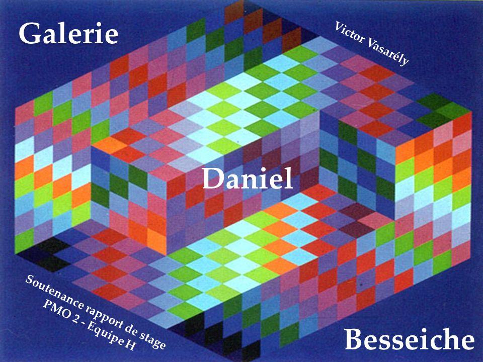 Galerie Soutenance rapport de stage PMO 2 - Equipe H Daniel Besseiche Victor Vasarély