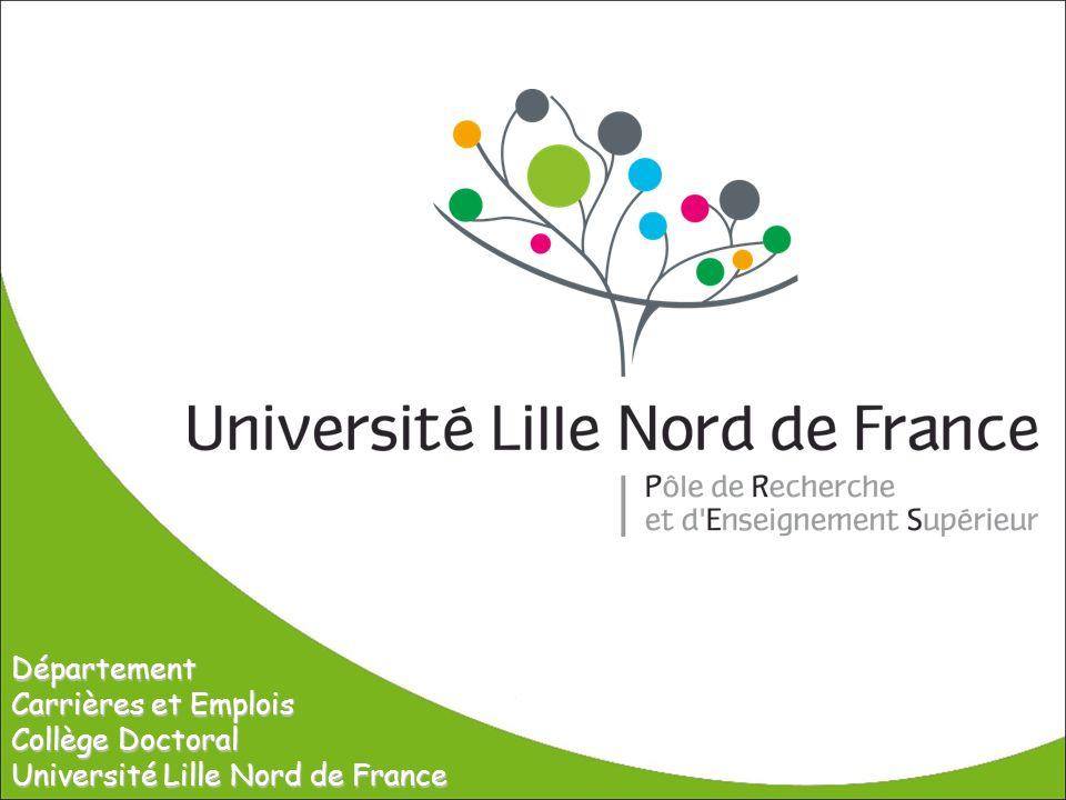 Département Carrières et Emplois Collège Doctoral Université Lille Nord de France
