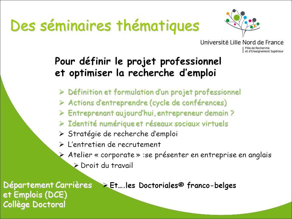 Des séminaires thématiques Pour définir le projet professionnel et optimiser la recherche demploi Définition et formulation dun projet professionnel D