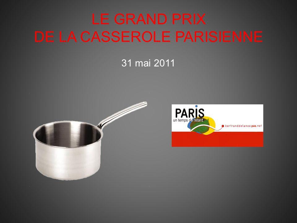 LE GRAND PRIX DE LA CASSEROLE PARISIENNE 31 mai 2011