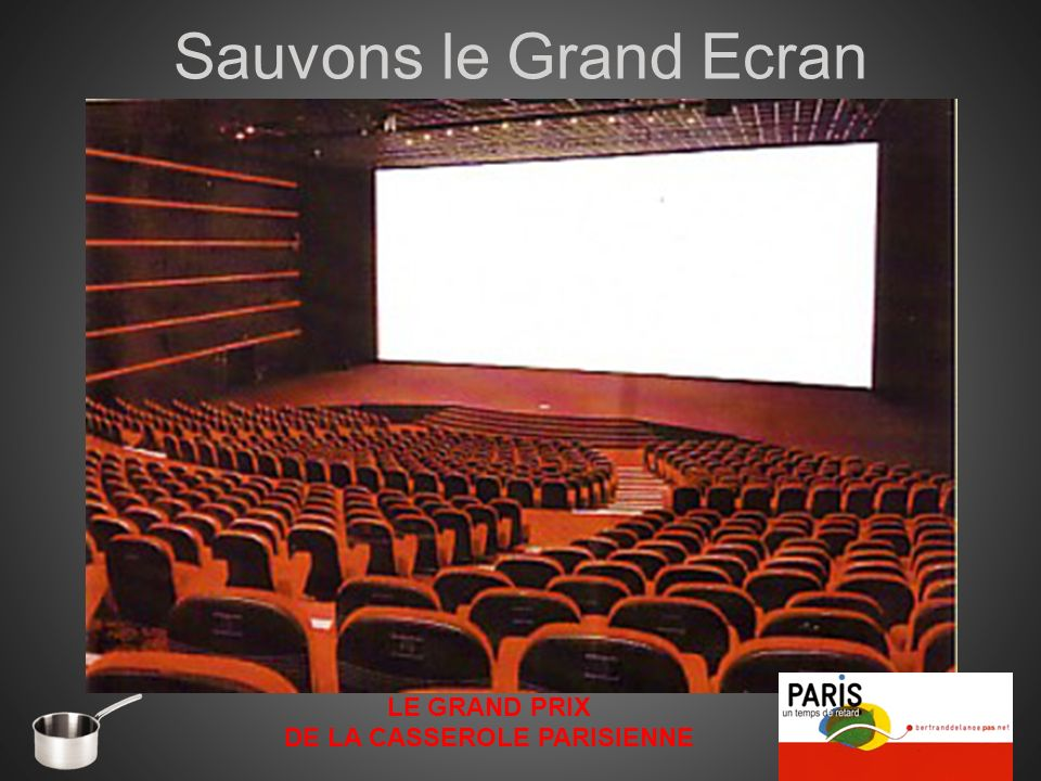 Sauvons le Grand Ecran LE GRAND PRIX DE LA CASSEROLE PARISIENNE