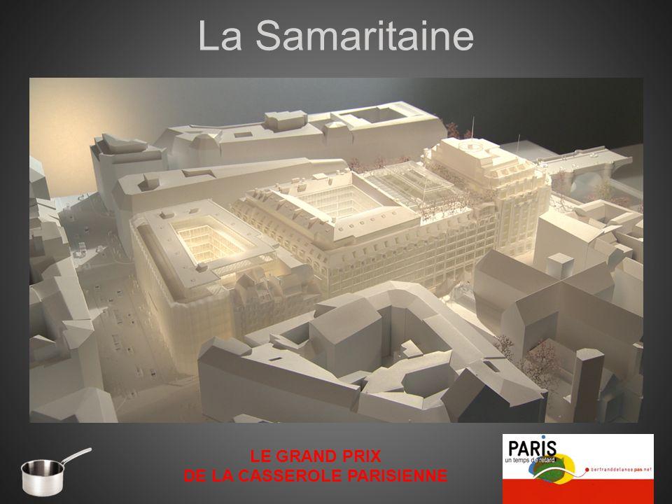 La Samaritaine LE GRAND PRIX DE LA CASSEROLE PARISIENNE