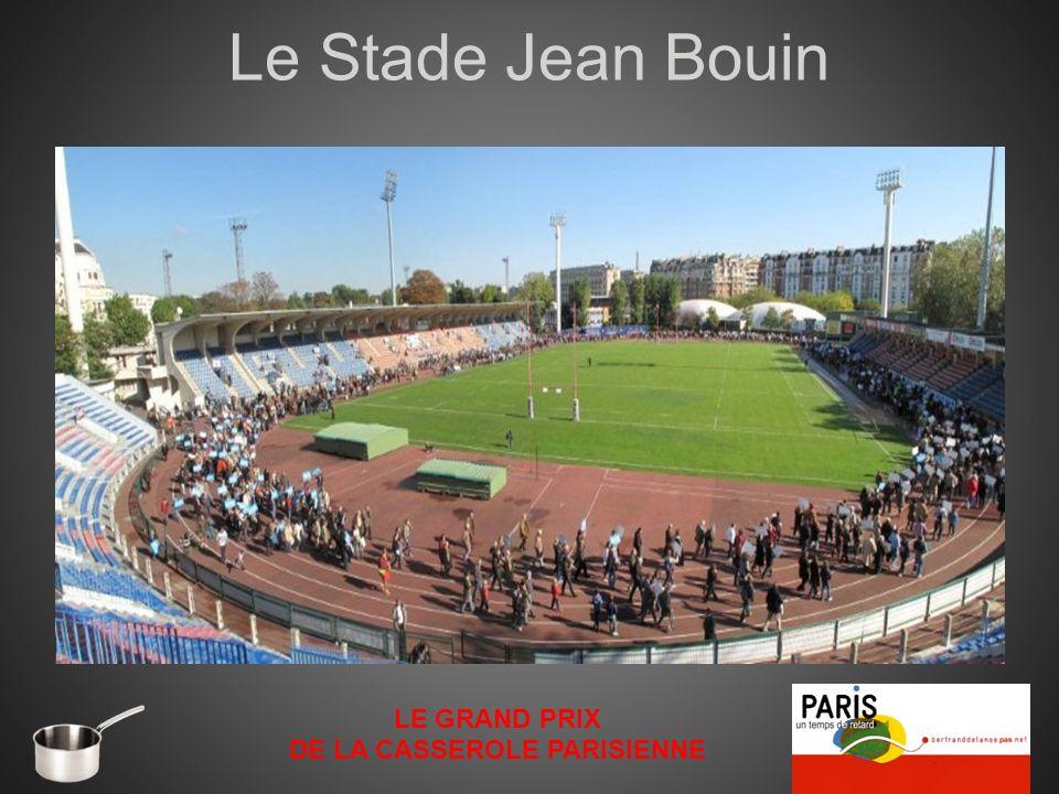 Le Stade Jean Bouin LE GRAND PRIX DE LA CASSEROLE PARISIENNE