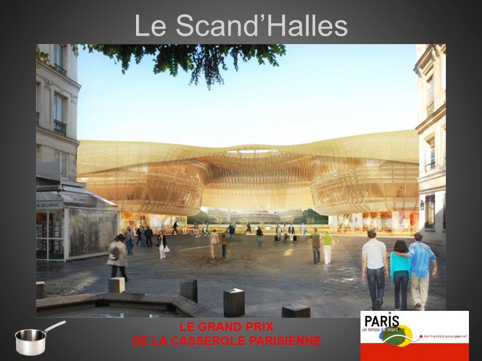 Le ScandHalles LE GRAND PRIX DE LA CASSEROLE PARISIENNE
