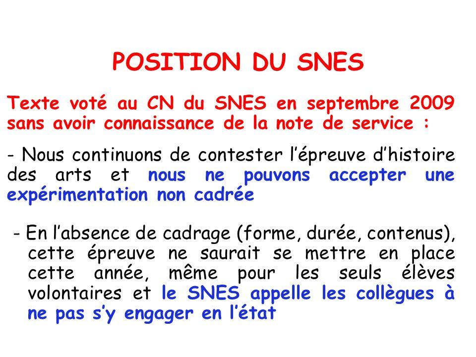 POSITION DU SNES Texte voté au CN du SNES en septembre 2009 sans avoir connaissance de la note de service : - Nous continuons de contester lépreuve dh
