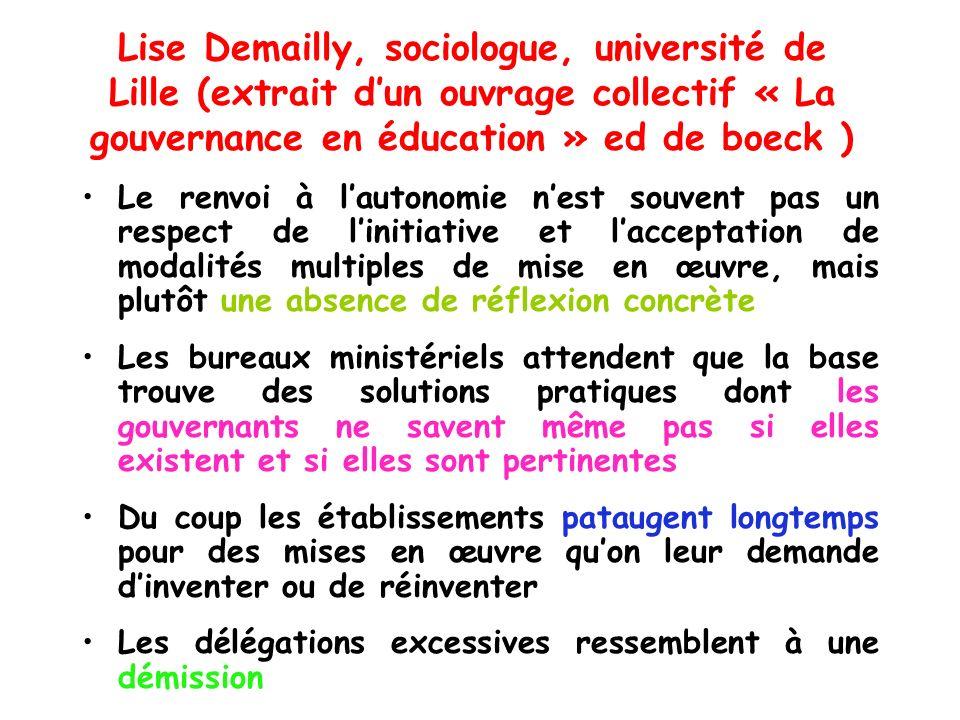 Lise Demailly, sociologue, université de Lille (extrait dun ouvrage collectif « La gouvernance en éducation » ed de boeck ) Le renvoi à lautonomie nes