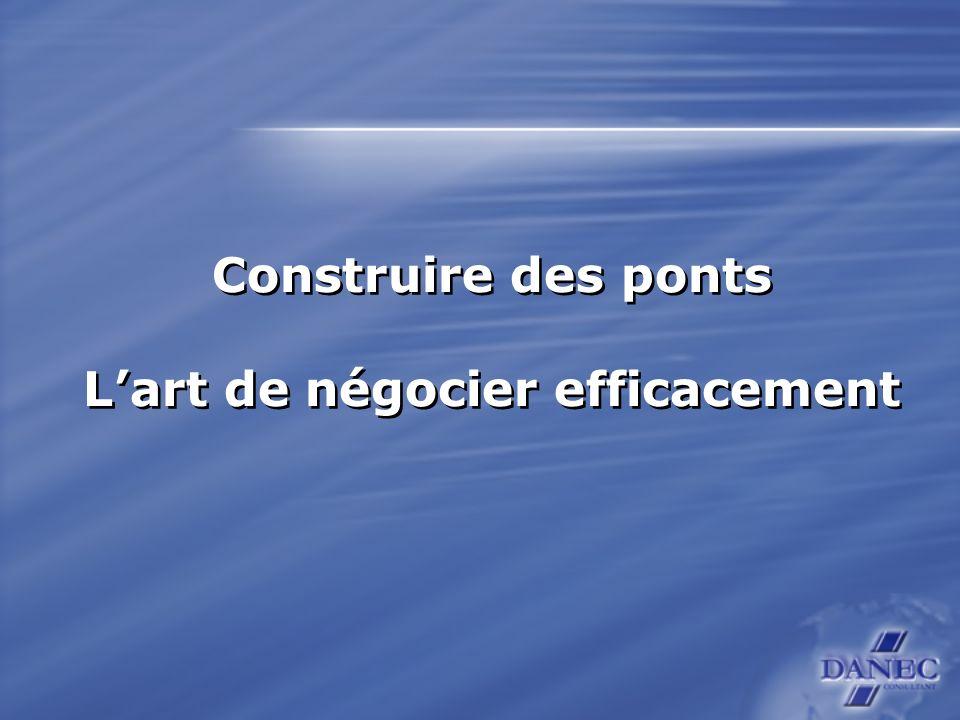 Construire des ponts Lart de négocier efficacement Construire des ponts Lart de négocier efficacement