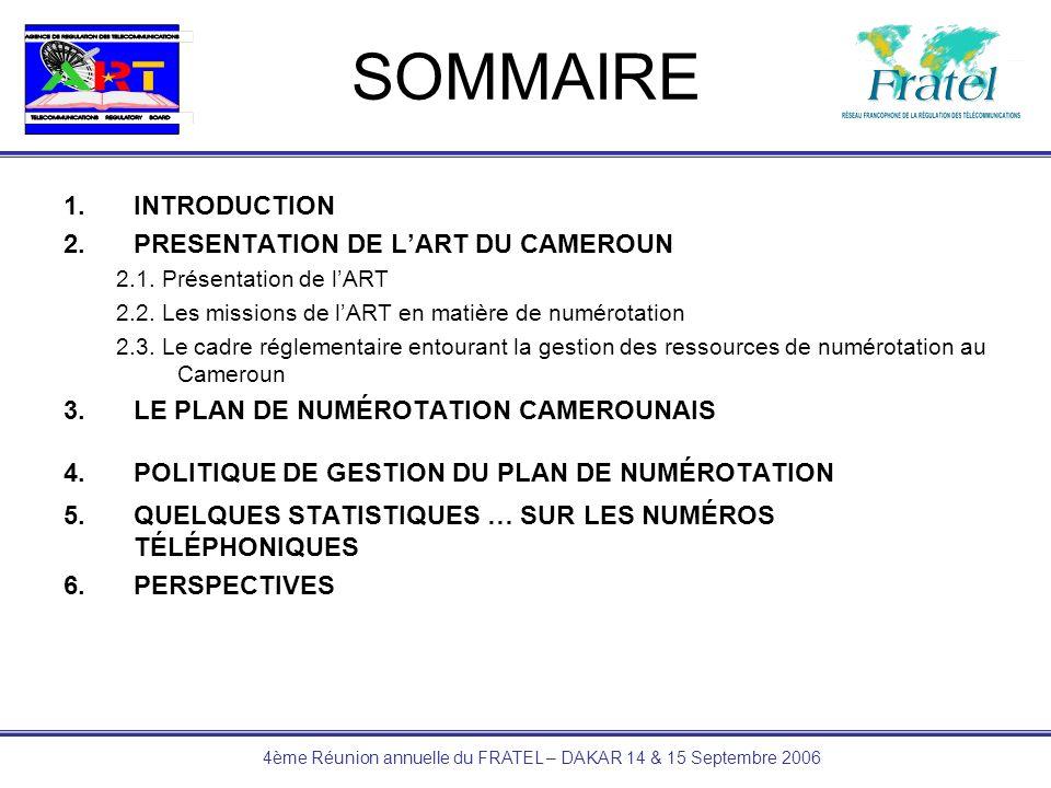 4ème Réunion annuelle du FRATEL – DAKAR 14 & 15 Septembre 2006 3.