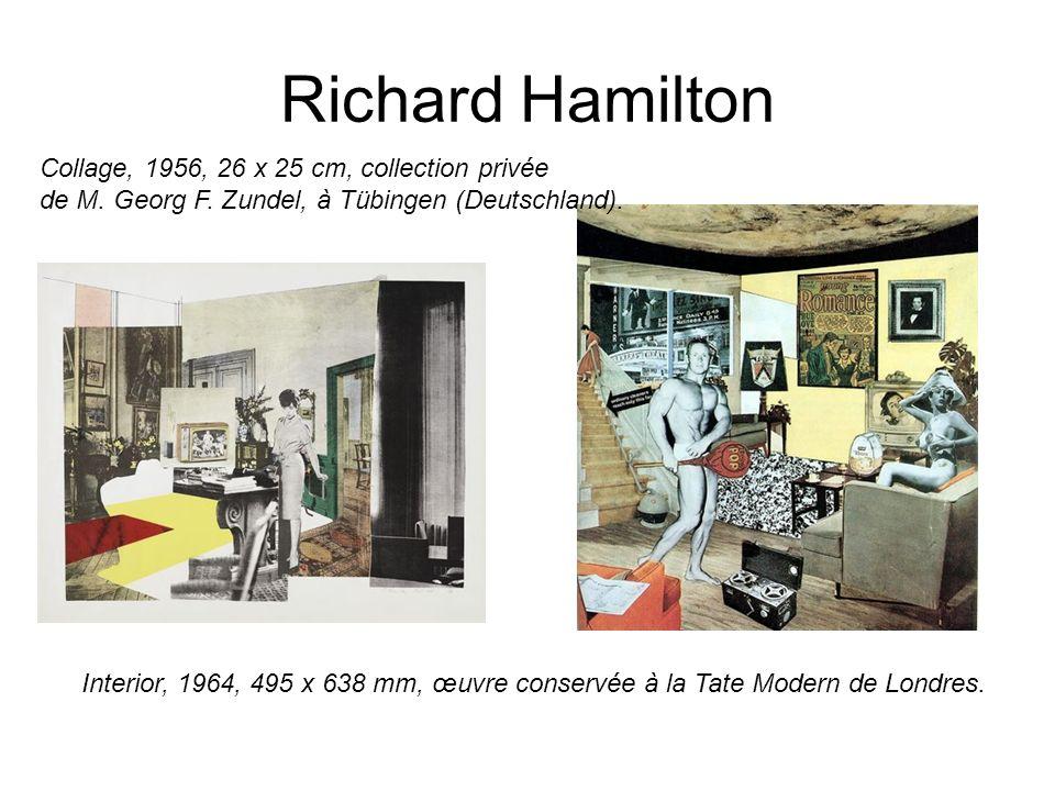 Richard Hamilton Interior, 1964, 495 x 638 mm, œuvre conservée à la Tate Modern de Londres. Collage, 1956, 26 x 25 cm, collection privée de M. Georg F