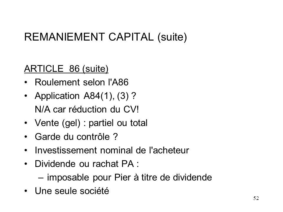 52 REMANIEMENT CAPITAL (suite) ARTICLE 86 (suite) Roulement selon l A86 Application A84(1), (3) .
