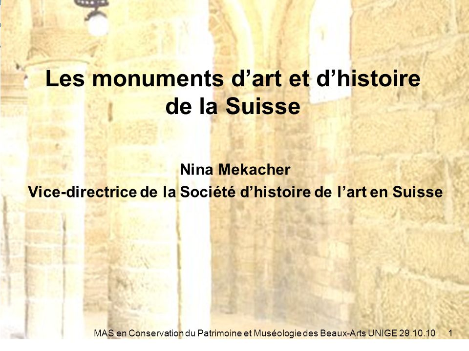 La société dhistoire de lart en Suisse 2MAS en Conservation du Patrimoine et Muséologie des Beaux-Arts UNIGE 29.10.10