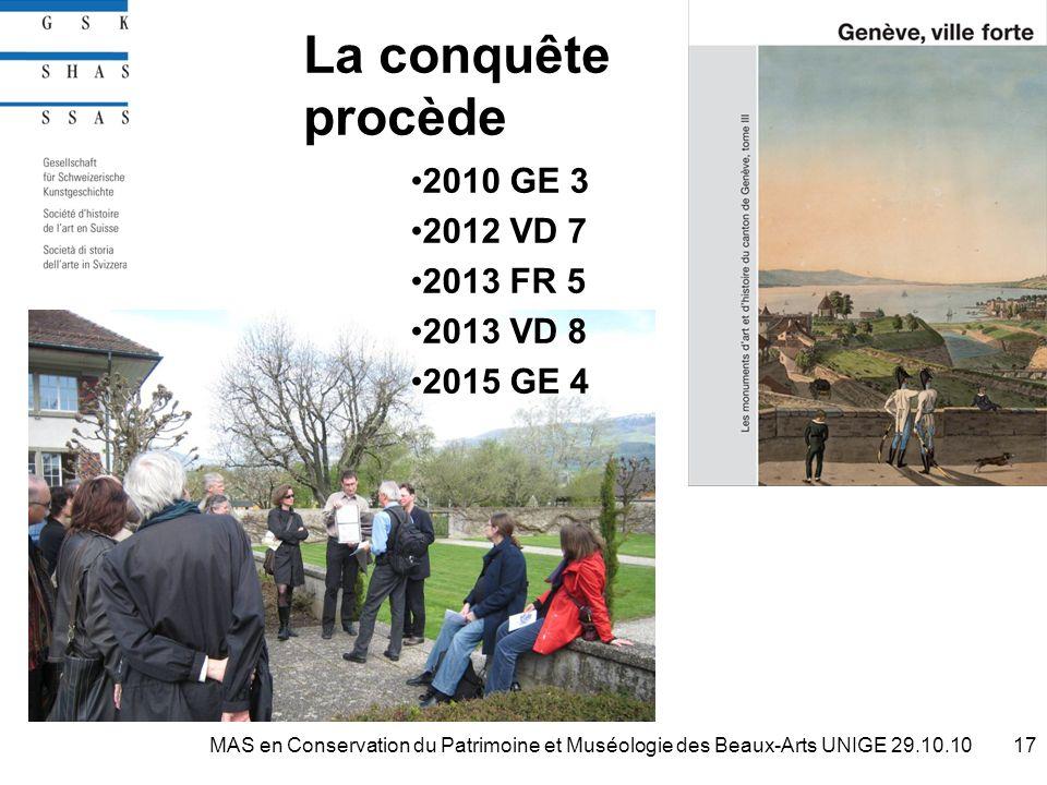 La conquête procède 2010 GE 3 2012 VD 7 2013 FR 5 2013 VD 8 2015 GE 4 17MAS en Conservation du Patrimoine et Muséologie des Beaux-Arts UNIGE 29.10.10