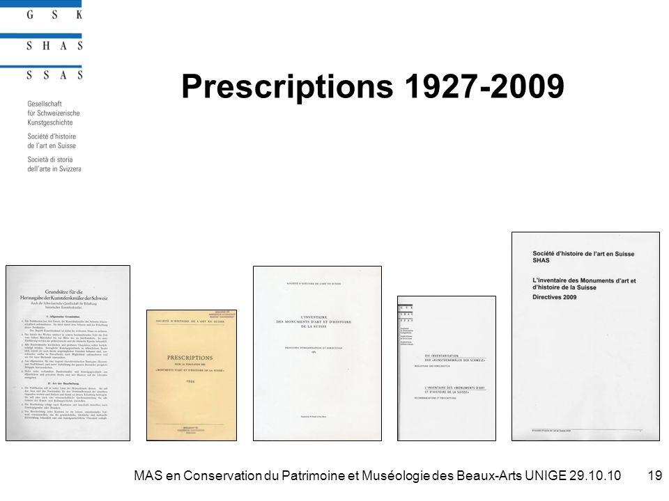Prescriptions 1927-2009 19MAS en Conservation du Patrimoine et Muséologie des Beaux-Arts UNIGE 29.10.10