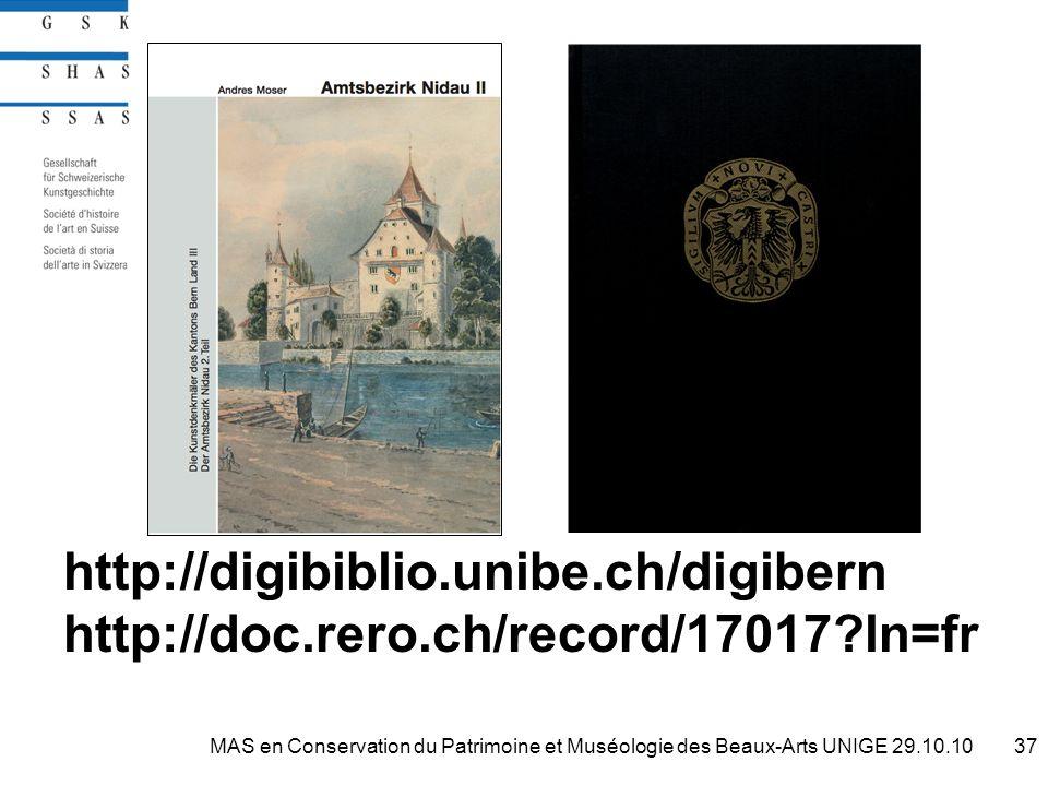 http://digibiblio.unibe.ch/digibern http://doc.rero.ch/record/17017 ln=fr 37MAS en Conservation du Patrimoine et Muséologie des Beaux-Arts UNIGE 29.10.10