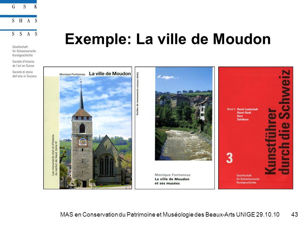 Exemple: La ville de Moudon 43MAS en Conservation du Patrimoine et Muséologie des Beaux-Arts UNIGE 29.10.10