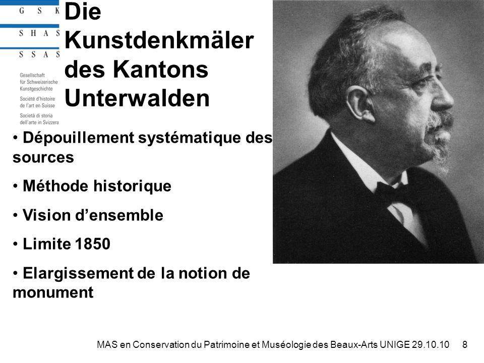Promouvoir la connaissance 39MAS en Conservation du Patrimoine et Muséologie des Beaux-Arts UNIGE 29.10.10