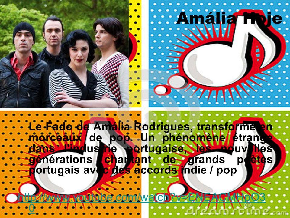 Amália Hoje Le Fado de Amália Rodrigues, transformé en morceaux de pop. Un phénomène étrange dans l'industrie portugaise, les nouvelles générations ch