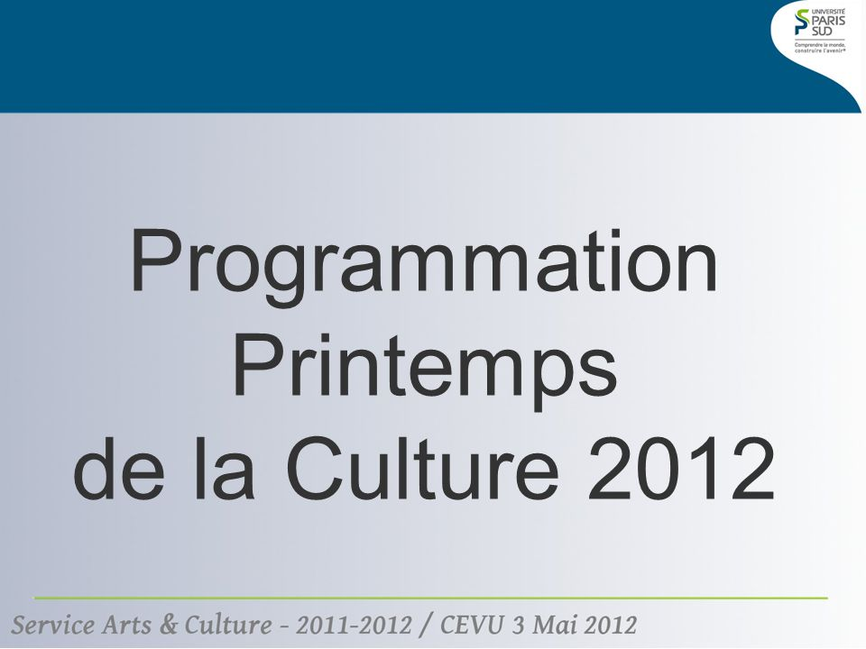 Programmation Printemps de la Culture 2012
