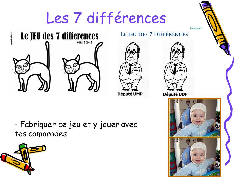 Les 7 différences - Fabriquer ce jeu et y jouer avec tes camarades